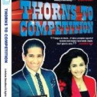 Thorns To Competition Review by Arindam Chaudhuri